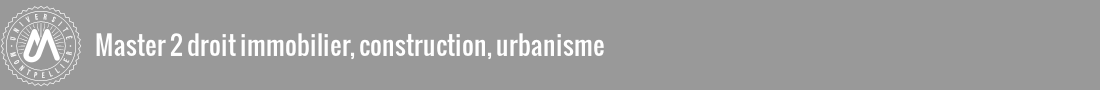 Master 2 Droit Immobilier, Construction, Urbanisme Logo